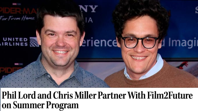 Phil Lord and Chris Miller Partner With Film2Future on Summer Program